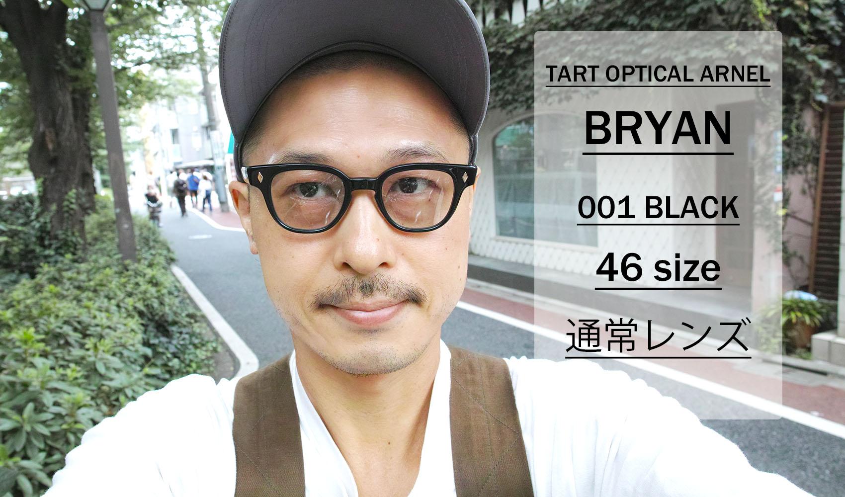 TART OPTICAL ARNEL / BRYAN / 001 Black / 46 size