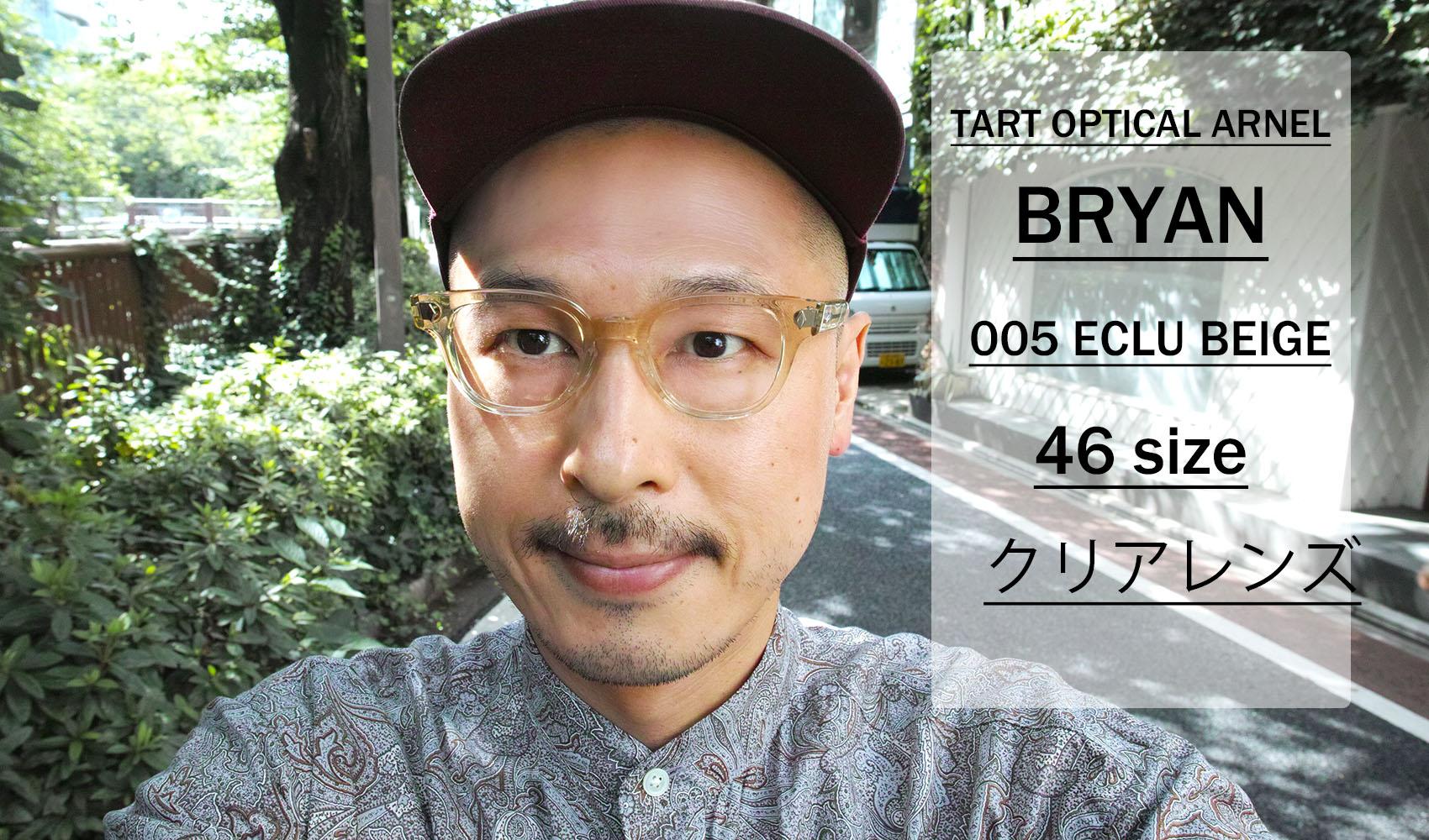 TART OPTICAL ARNEL / BRYAN / 005 ECRU BEIGE / 46 size